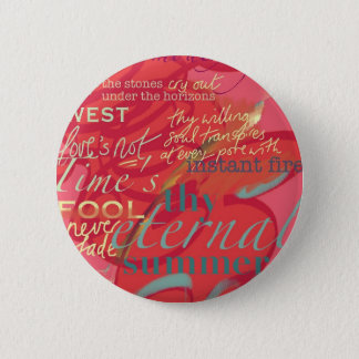 Literature Quotes Love Poetry Shakespeare Pink 6 Cm Round Badge