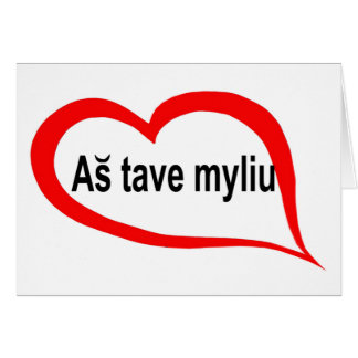 Lithuanian I love you Card