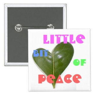 little bit of peace badge buttons