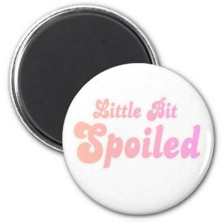 Little Bit Spoiled Magnet
