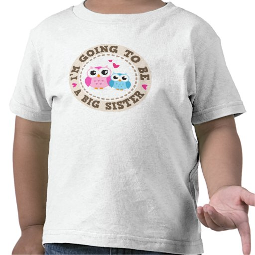 Little blue brother owl Im going to be big sister T Shirts
