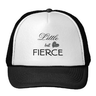 Little but Fierce Cap
