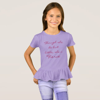 Little but fierce. T-Shirt