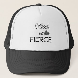 Little but Fierce Trucker Hat