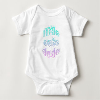 Little cute dude infant toddler shirt Baby