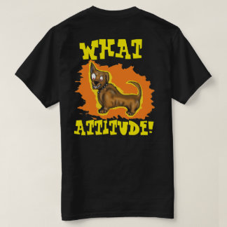 LITTLE DOG ATTITUDE T-Shirt