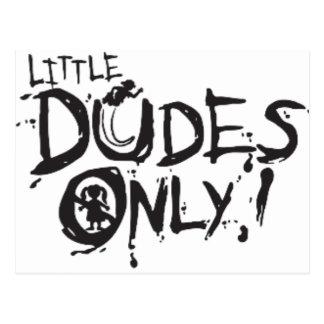 LITTLE DUDES ONLY POSTCARD