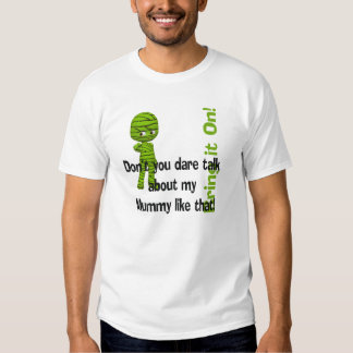 Little Green Mummy Bring it On Funny Halloween T Shirts