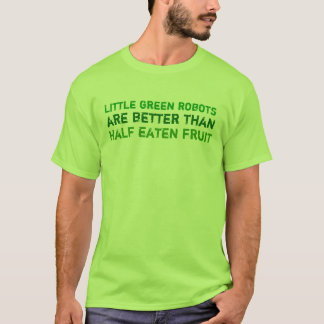 Little Green Robots T-Shirt