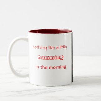 little humming in the morning Two-Tone coffee mug