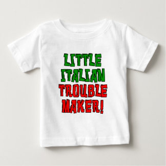 Little Italian Trouble Maker Baby T-Shirt