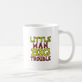 Little man big trouble kid design coffee mug