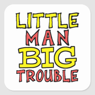 Little man big trouble kid design square sticker