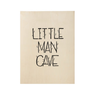 Little Man Cave Wooden Poster