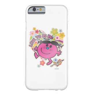 Little Miss Bad | Love To Be Bad Barely There iPhone 6 Case