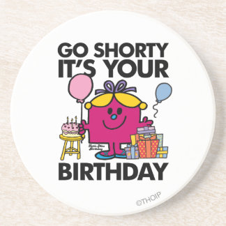 Little Miss Birthday | Go Shorty Version 18 Drink Coasters