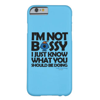 Little Miss Bossy Just Knows Barely There iPhone 6 Case