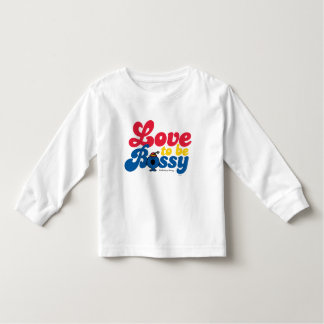 Little Miss Bossy | Love To Be Bossy Toddler T-Shirt