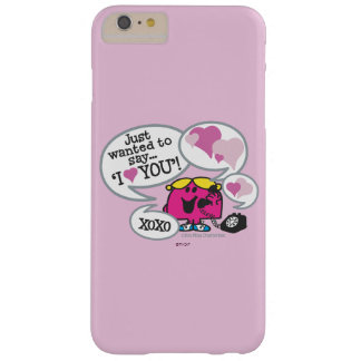 Little Miss Chatterbox Says I Love You Barely There iPhone 6 Plus Case