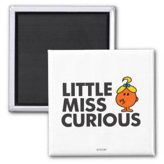 Little Miss Curious | Black Lettering Square Magnet