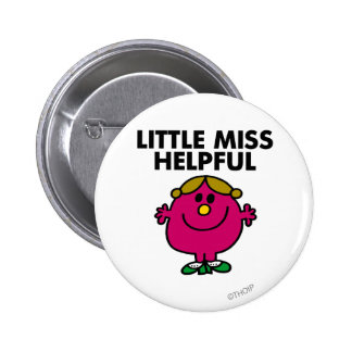 Little Miss Helpful | Black Lettering 6 Cm Round Badge