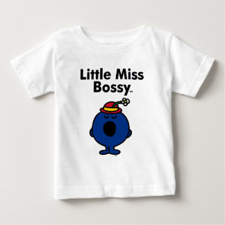 Little Miss | Little Miss Bossy is So Bossy Baby T-Shirt