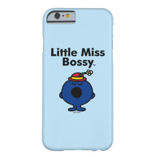 Little Miss | Little Miss Bossy is So Bossy Barely There iPhone 6 Case