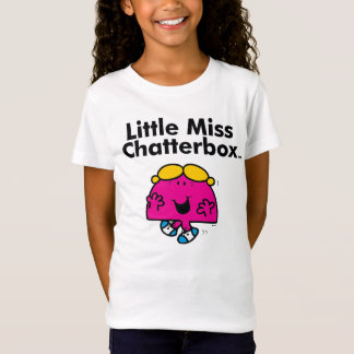 Little Miss | Little Miss Chatterbox is So Chatty T-Shirt
