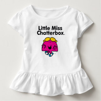 Little Miss | Little Miss Chatterbox is So Chatty Toddler T-Shirt