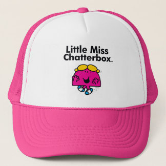Little Miss | Little Miss Chatterbox is So Chatty Trucker Hat