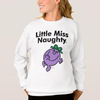 Little Miss   Little Miss Naughty is So Naughty Sweatshirt