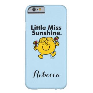 Little Miss | Little Miss Sunshine is a Ray of Sun Barely There iPhone 6 Case