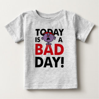 Little Miss Naughty | Today is a Bad Day Baby T-Shirt