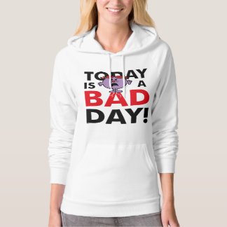 Little Miss Naughty | Today is a Bad Day Hoodie