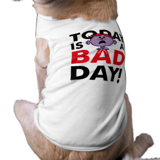 Little Miss Naughty | Today is a Bad Day Sleeveless Dog Shirt