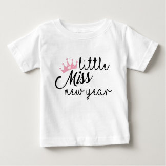 Little Miss New Year Baby T-Shirt