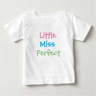Little Miss Perfect Baby T-Shirt