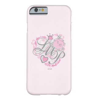 Little Miss Princess - 100% Perfection Barely There iPhone 6 Case