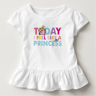 Little Miss Princess | I Feel Like A Princess Toddler T-Shirt
