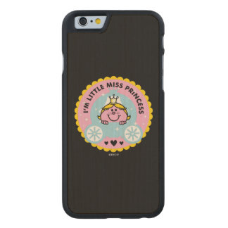 Little Miss Princess | I'm A Princess Carved Maple iPhone 6 Case