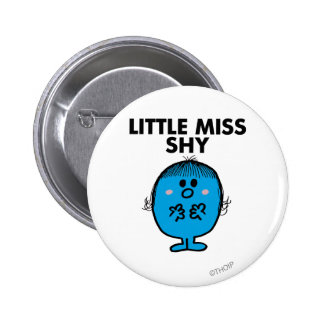 Little Miss Shy | Black Lettering 6 Cm Round Badge