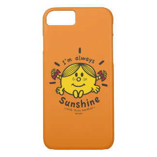 Little Miss Sunshine | I'm Always Sunshine iPhone 8/7 Case