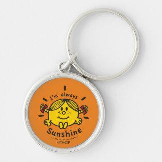 Little Miss Sunshine   I'm Always Sunshine Key Ring