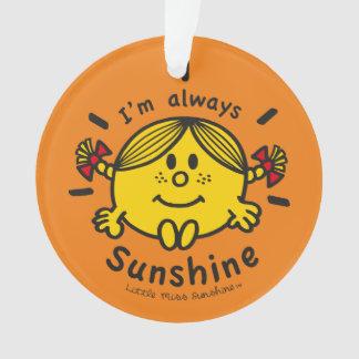 Little Miss Sunshine | I'm Always Sunshine Ornament