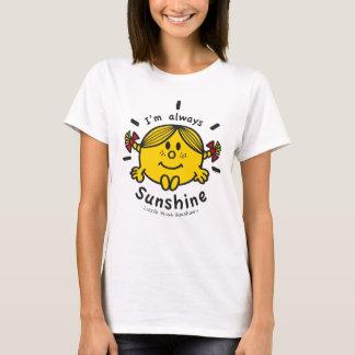 Little Miss Sunshine   I'm Always Sunshine T-Shirt
