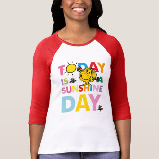 Little Miss Sunshine   Today is a Sunshine Day T-Shirt
