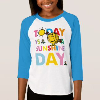 Little Miss Sunshine | Today is a Sunshine Day T-Shirt