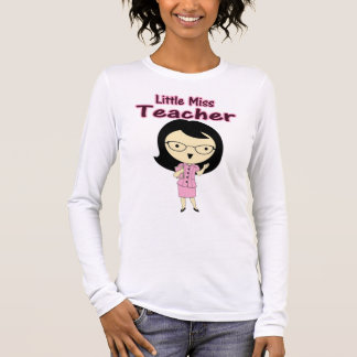 Little Miss Teacher Long Sleeve T-Shirt