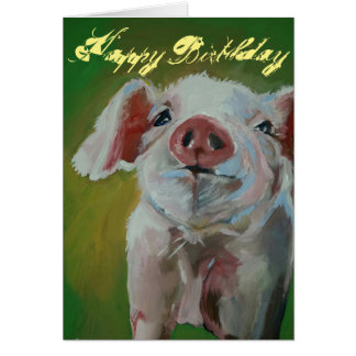 Little Pig Happy Birthday Greeting Card