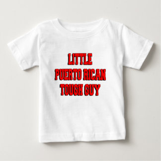 Little Puerto Rican Tough Guy Baby T-Shirt